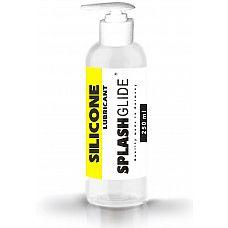 Лубрикант на силиконовой основе SPLASHGLIDE  SILICON - 250 мл.  Силиконовый лубрикант с длительным скольжением, без цвета и запаха.