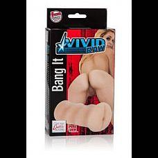 Мастурбатор анус Vivid Raw Bang It  Мастурбатор анус Vivid Raw Bang It (Ass) - из мягкого, эластичного и прочного материала.