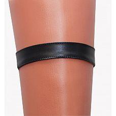Чёрная кожаная подвязка  Соблазнительная подвязка на ногу из невероятно мягкой искусственной кожи.