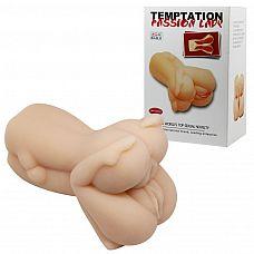 Мастурбатор Passion lady в виде прижатых друг к другу вагин  Мастурбатор выполнен из нежного, бархатистого на ощупь материала, имитирующего настоящую кожу.